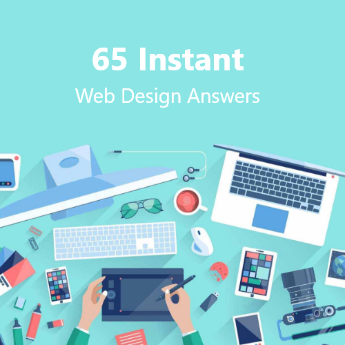65 Instant Web Design Answers