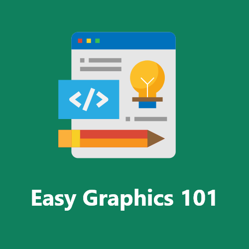 Easy Graphics 101