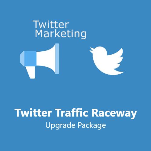 Twitter Traffic Raceway Upgrade Package
